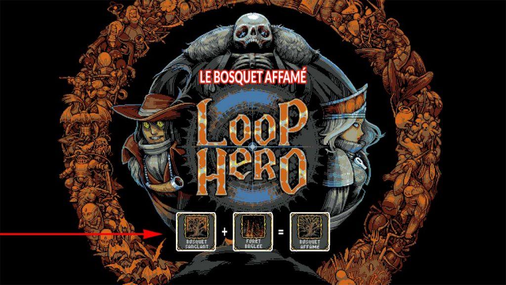loop-hero-combo-le-bosquet-affame