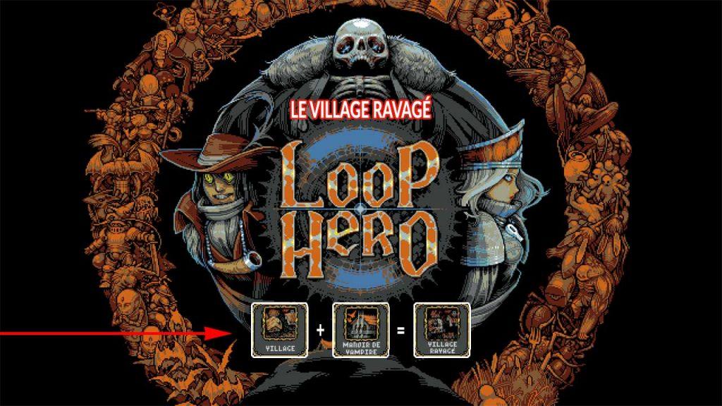 loop-hero-combo-le-village-ravage