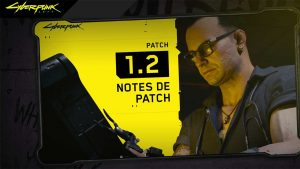 notes-de-patch-1-2-cyberpunk-2077