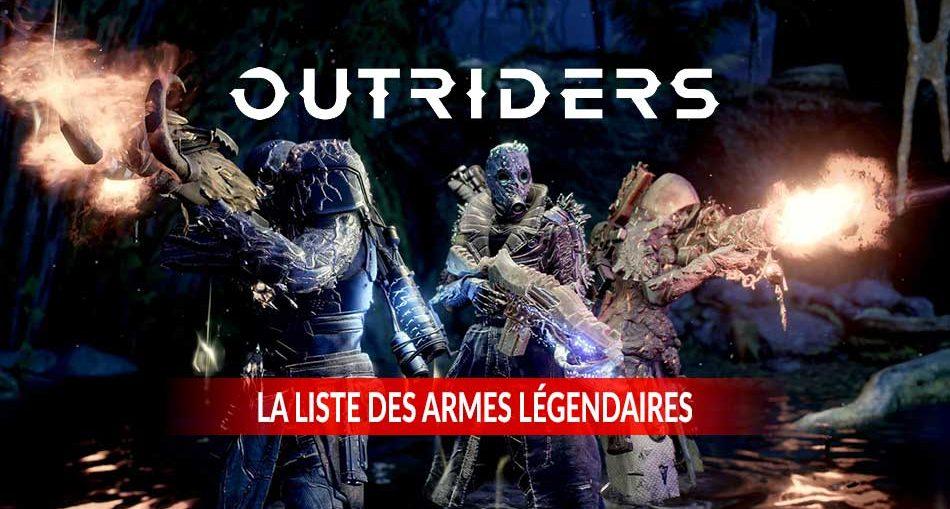 outriders-guide-des-armes-legendaires-a-trouver