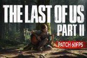 the-last-of-us-2-patch-60-FPS-sur-PS5