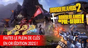borderlands-2-pre-sequel-edition-2021-shift-codes-cles-en-or