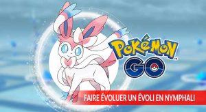 pokemon-go-methodes-evolution-evoli-en-nymphali