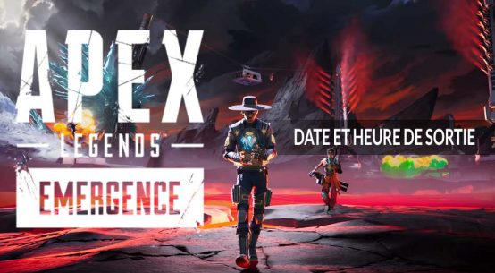 apex-legends-heure-de-lancement-saison-10-emergence