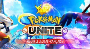 pokemon-unite-avoir-le-jeu-en-francais