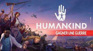 gagner-une-guerre-dans-humankind