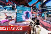 splitgate-trucs-astuces