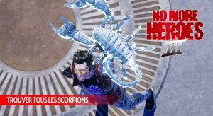 trouver-tous-les-scorpions-no-more-heroes-3