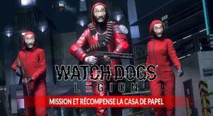watch-dogs-legion-mission-et-recompense-La-Casa-De-Papel