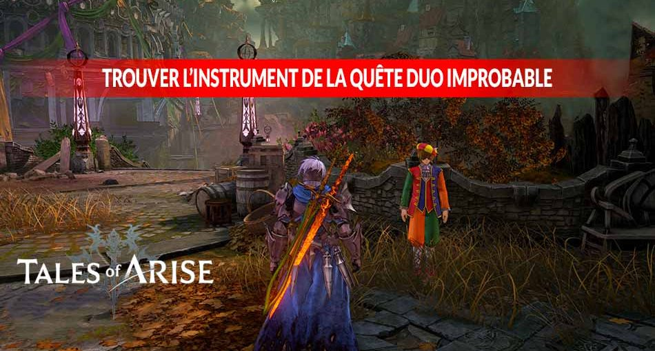 Tales-of-Arise-soluce-quete-duo-improbable