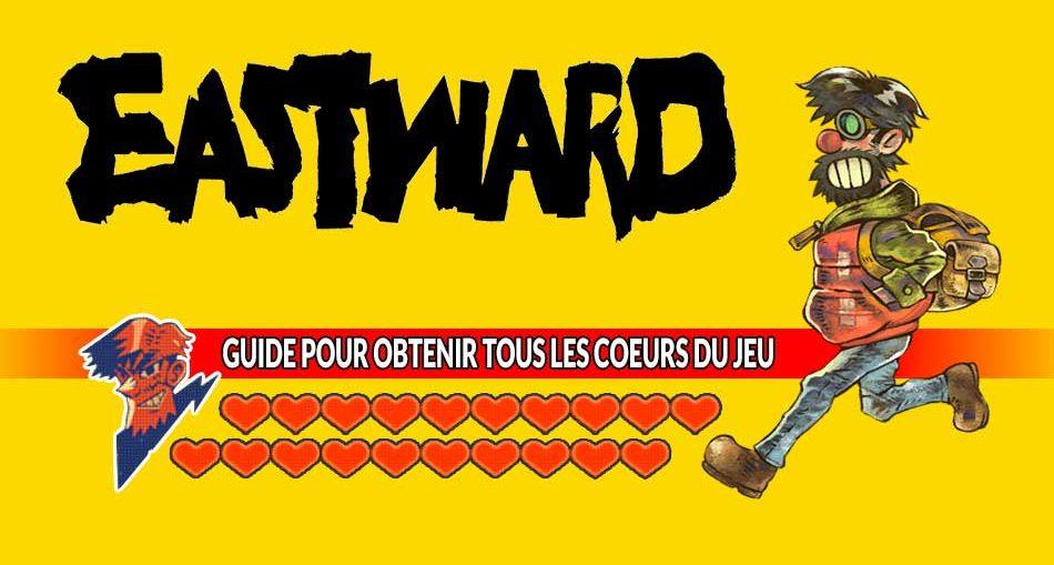 eastward-guide-pour-obtenir-tous-les-coeurs-du-jeu