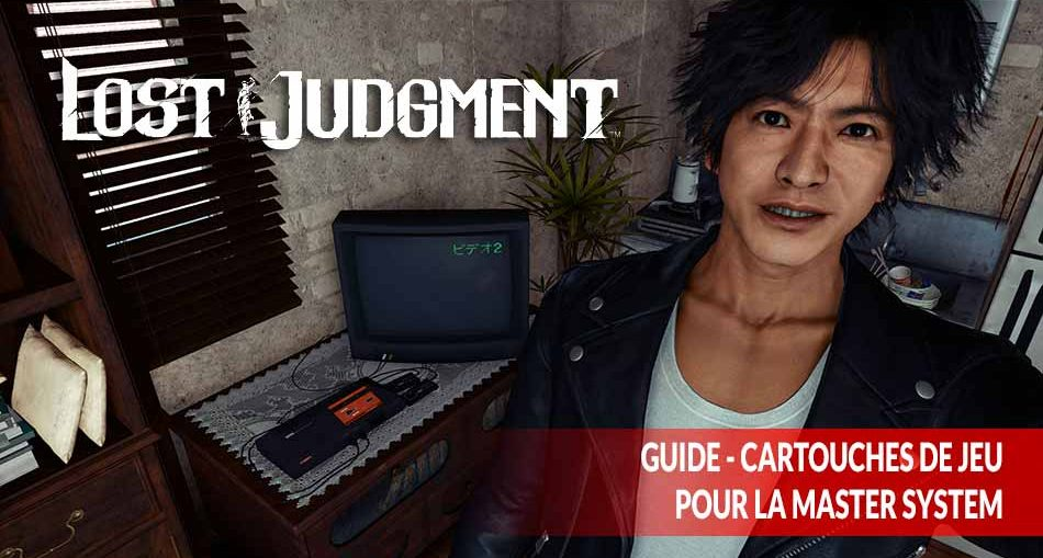 guide-emplacements-cartouches-master-system-Lost-Judgment