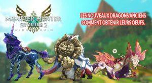 guide-pour-obtenir-les-oeufs-des-nouveaux-dragons-anciens-de-Monster-Hunter-Stories-2
