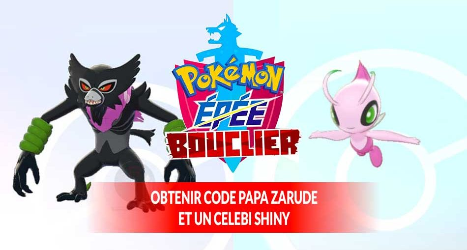 obtenir-papa-zarude-et-Celebi-shiny-Pokemon-Epee-Bouclier