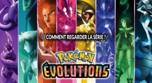 ou-voir-les-episodes-de-la-nouvelle-serie-pokemon-evolutions