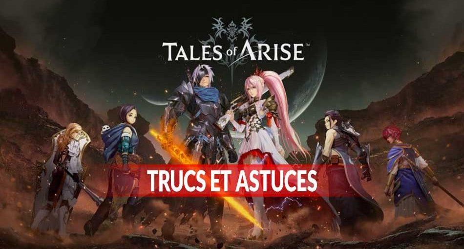 trucs-astuces-tales-of-arise