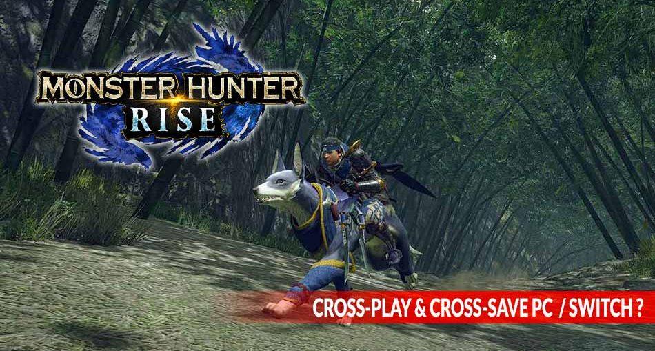 MonsterHunterRise-cross-play-cross-save-pc-switch