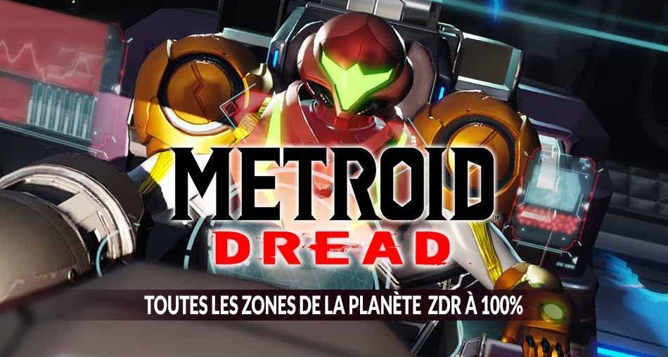 toutes-les-cartes-zones-de-metroid-dread-100-pourcent-guide